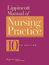 Lippincott Manual of Nursing Practice: Edition 10