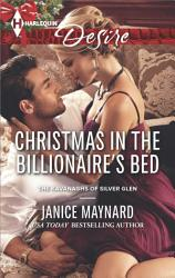 Christmas In The Billionaire S Bed Book PDF