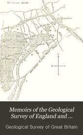 Memoirs of the Geological Survey of England and Wales. ...: Volume 3