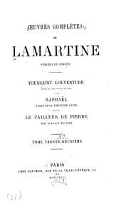 Toussaint Louverture. Raphaël. Le tailleur de pierre de Saint-Point