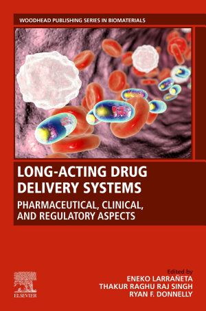 Long Acting Drug Delivery Systems