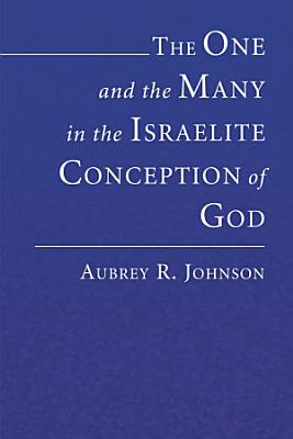 The One and the Many in the Israelite Conception of God