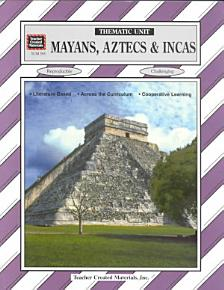 Mayans  Aztecs and Incas PDF