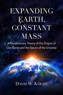 Expanding Earth  Constant Mass PDF