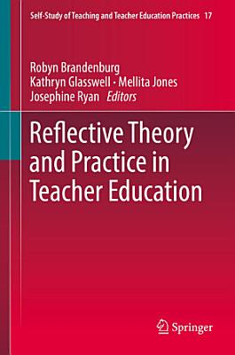 Reflective Theory and Practice in Teacher Education PDF