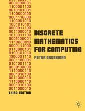 Discrete Mathematics for Computing: Edition 3