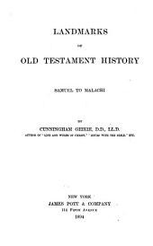 Landmarks of Old Testament History, Samuel to Malachi