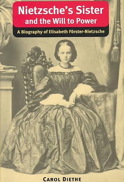 Download Nietzsche s Sister and The Will to Power Book