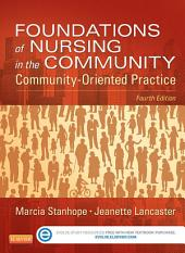 Foundations of Nursing in the Community - E-Book: Community-Oriented Practice, Edition 4