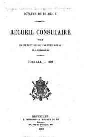 Recueil consulaire contenant les rapports commerciaux des agents belges à l'étranger: Volume70