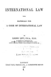 International Law: With Materials for a Code of International Law