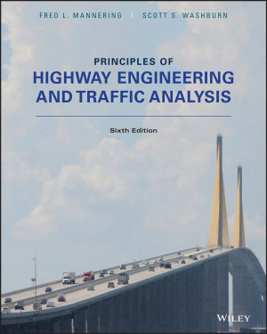 Principles of Highway Engineering and Traffic Analysis  6th Edition PDF