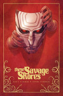 These Savage Shores TPB