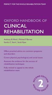Oxford Handbook of Clinical Rehabilitation: Edition 2