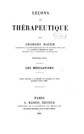 Lecons de Therpeutique : Les Medications