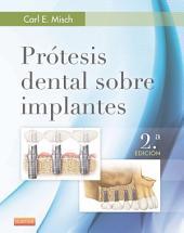 Prótesis dental sobre implantes: Edición 2