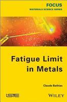 Fatigue Limit in Metals PDF