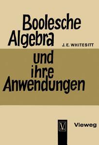 Boolesche Algebra und ihre Anwendungen PDF