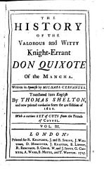 The History Of The Valorous And Witty Knight Errant Don Quixote Of The Mancha Book PDF