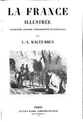 La France illustrée: Géographie, histoire, administration et statistique, Volume2