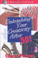 Unleashing Your Creativity After 50!