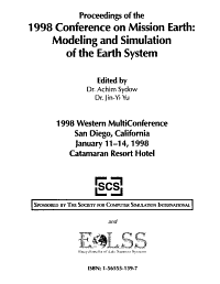 Proceedings of the 1998 Conference on Mission Earth  Modeling and Simulation of the Earth System