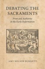 Debating the Sacraments PDF