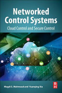 Networked Control Systems