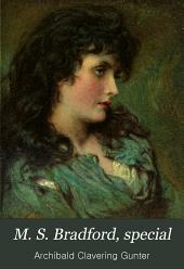 M. S. Bradford, Special: A Novel