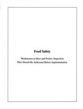 Food Safety: Weaknesses in Meat and Poultry Inspection Should Be Addressed Before Implementation