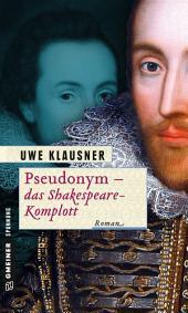 Pseudonym - das Shakespeare-Komplott: Ein Fall für Clayton Percival