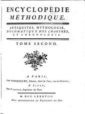 Encyclopedie methodique, ou par ordre de matières: Antiquités, mythologie, diplomatique des chartres et chronologie
