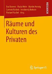 R  ume und Kulturen des Privaten PDF