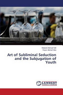 Art of Subliminal Seduction and the Subjugation of Youth