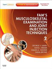 Fam s Musculoskeletal Examination and Joint Injection Techniques E Book PDF