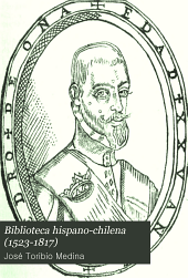 Biblioteca hispano-chilena (1523-1817)
