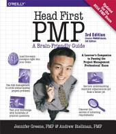 Head First PMP: A Learner's Companion to Passing the Project Management Professional Exam, Edition 3