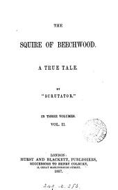 The squire of Beechwood, by 'Scrutator'.