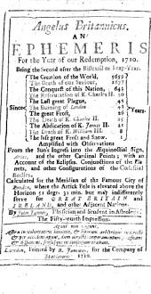 Angelus Britannicus: An Ephemeris for the Year of Our Redemption, 1710. ... By John Tanner ...