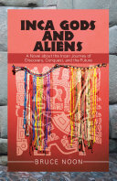 Inca Gods and Aliens