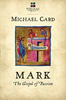 Mark  The Gospel of Passion PDF