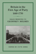 Britain in the First Age of Party, 1687-1750