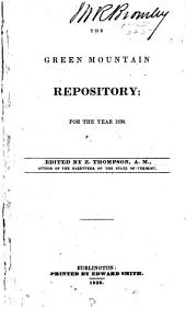 The Green Mountain Repository: Volume 1