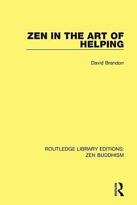 Zen in the Art of Helping