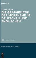 Die Graphematik der Morpheme im Deutschen und Englischen PDF