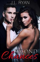 Second Chances: A Steamy Second Chances Romance Boxed Set