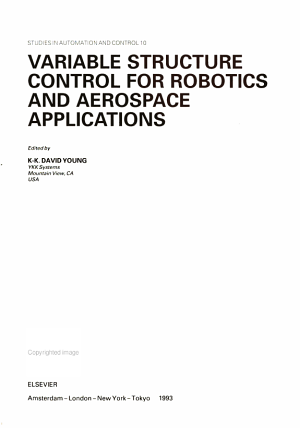 Variable Structure Control for Robotics and Aerospace Applications