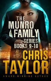 THE MUNRO FAMILY SERIES - BOOKS NINE AND TEN