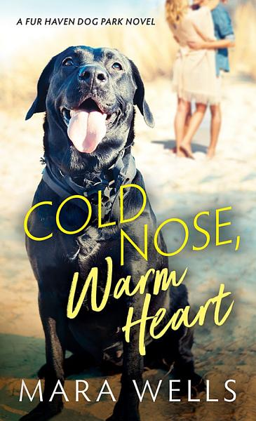Download Cold Nose  Warm Heart Book