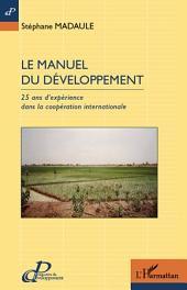 Le manuel du développement: 25 ans d'expérience dans la coopération internationale